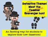 Editable Detective Meet the Teacher Scavenger Hunt