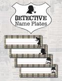 Detective Name Plates