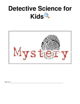 Detective Science for Kids