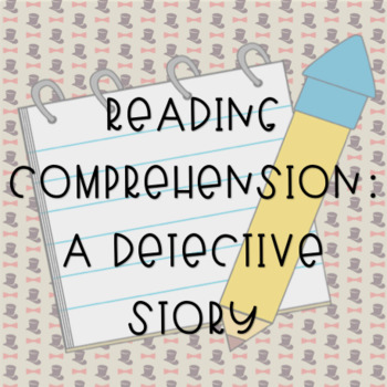 A Detective Story: Reading & Vocabulary