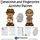 Detective and Fingerprint No Prep Activity Packet and Worksheets