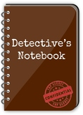 Detective's Notebook Argumentative Writing and Text Analys
