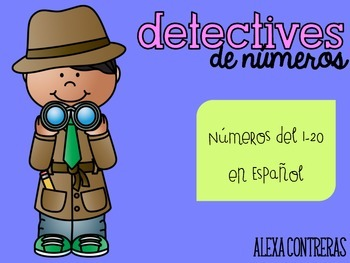 Detectives de Números {Practice Pages for Numbers 1-20 in Spanish}