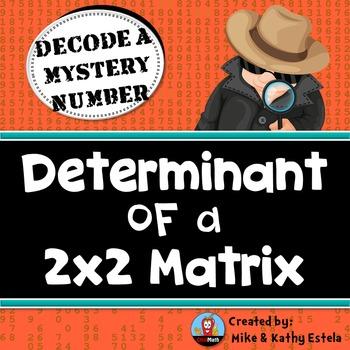 Determinant of a 2x2 Matrix