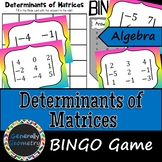 Determinants of Matrices BINGO; Algebra 1, Algebra 2