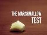 Determination--The Marshmallow Test
