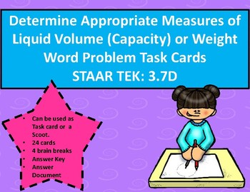 3.7D Determine Appropriate Measures of Capacity or Weight Task Cards STAAR