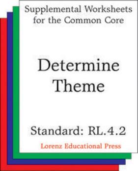 Determine Theme (CCSS RL.4.2)