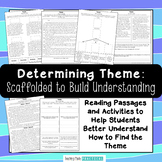 Determine Theme - Reading Passages, Activities, Graphic Organizers, Practice