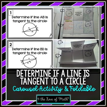 Determine if a Line is Tangent to a Circle:Carousel Activity&Foldable Organizer