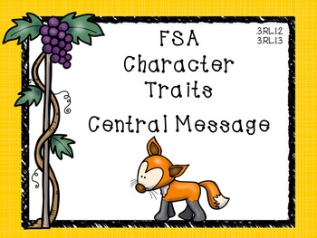 Determine the Central Message & Character Traits - Fables