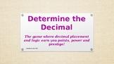 Determine the Decimal 1