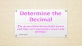 Determine the Decimal 3