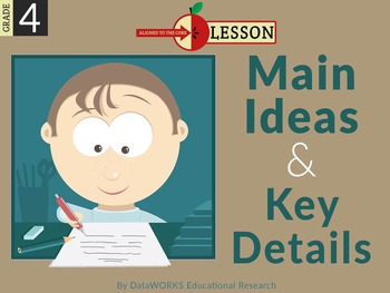 Determine the Main Idea and Key Details