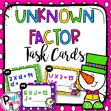 Determine the Unknown Factor Task Cards 3.OA.4