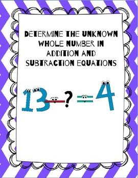 Determine the Unknown Whole Number in Addition and Subtraction Equations
