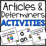 Determiners: Articles and Demonstratives Center Activities