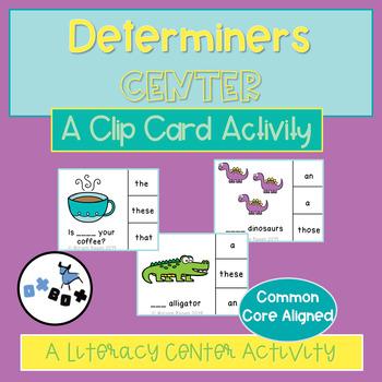Determiners Activity Center: An ELA Center Activity