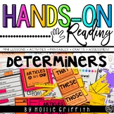 Determiners: Articles and Demonstratives L.1.1.h {Hands-on Reading}