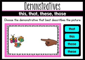 Determiners- Demonstratives (this, that, these, those)