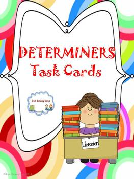 Determiners: Articles and Demonstrative Task Cards