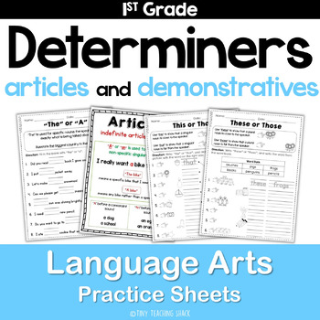 Determiners (articles, demonstratives) Common Core Practice Sheets L.1.1.H