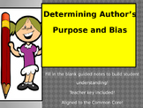Determining Author's Purpose, Audience, and Bias Guided Notes