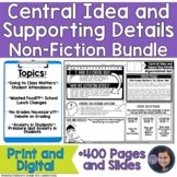 Determining Central Idea and Supporting Details in Nonfiction Texts Bundle