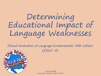 Determining Educational Impact of Language Weaknesses (CELF-5)