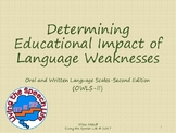Determining Educational Impact of Language Weaknesses (OWLS-II)