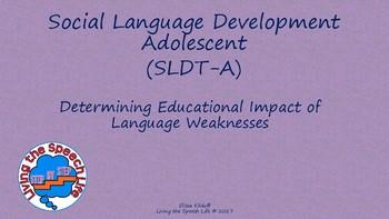 Determining Educational Impact of Social Language Devt Test-Adolescent (SLDT-A)