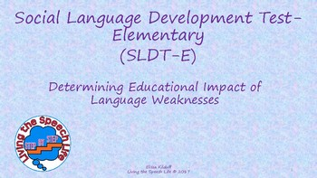 Determining Educational Impact of Social Language Devt Test-Elementary (SLDT-E)