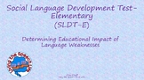 Determining Educational Impact of Social Language Devt Tes