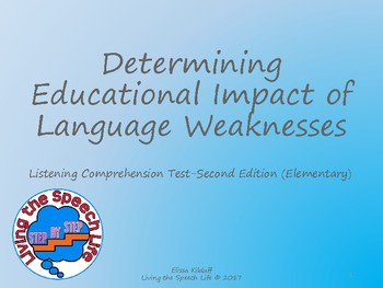 Determining Educational Impact of the Listening Comprehension Test-2