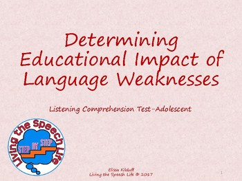Determining Educational Impact of the Listening Comprehension Test-Adolescent
