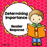 Determining Importance Reading Response Forms