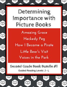 Determining Importance with Picture Books (Second Grade Book Bundle #1) CCSS