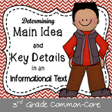 Determining Main Idea & Key Details in an Informational Text