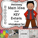 Determining Main Idea & Key Supporting Details in an Informational Text (BUNDLE)