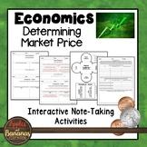Determining Market Price - Economics Interactive Note-taki