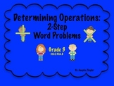 Determining Operations in Two Step Word Problems - Grade 3