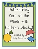 Determining Parts of the Whole with Pattern Blocks