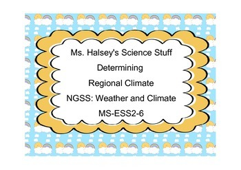 Determining Regional Climate NGSS: Weather and Climate MS-
