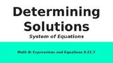 Determining Solutions: System of Equations