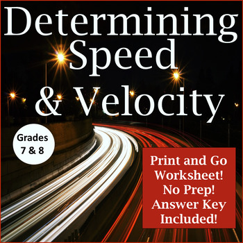 Determining Speed and Velocity~ Middle School Science