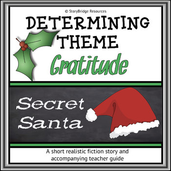 Determining Theme for Reading Comprehension-A Short Christmas Story-Gratitude