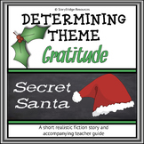 A Christmas Short Story-Gratitude-Determining Theme for Reading Comprehension