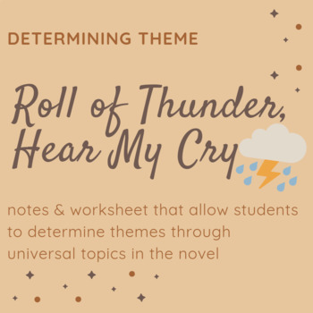 Determining Theme in Roll of Thunder Hear My Cry