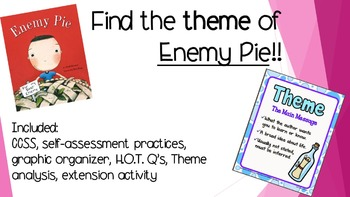 "Determining Theme using the book ""Enemy Pie"""