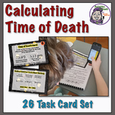 Middle School Forensics: Calculating Time of Death Task Cards